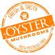 Gourmet Oyster Mushrooms